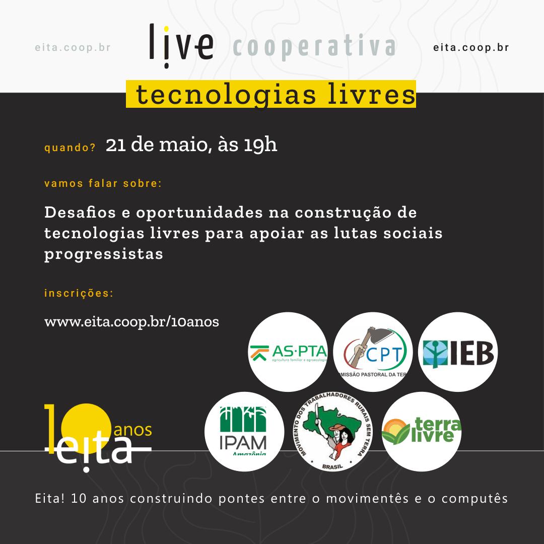 #LiveCooperativa: Construção de tecnologias livres para apoiar as lutas sociais progressistas