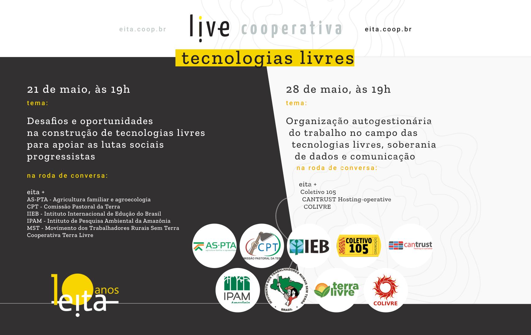 #LiveCooperativa: EITA realiza atividades gratuitas para celebrar os 10 anos da cooperativa
