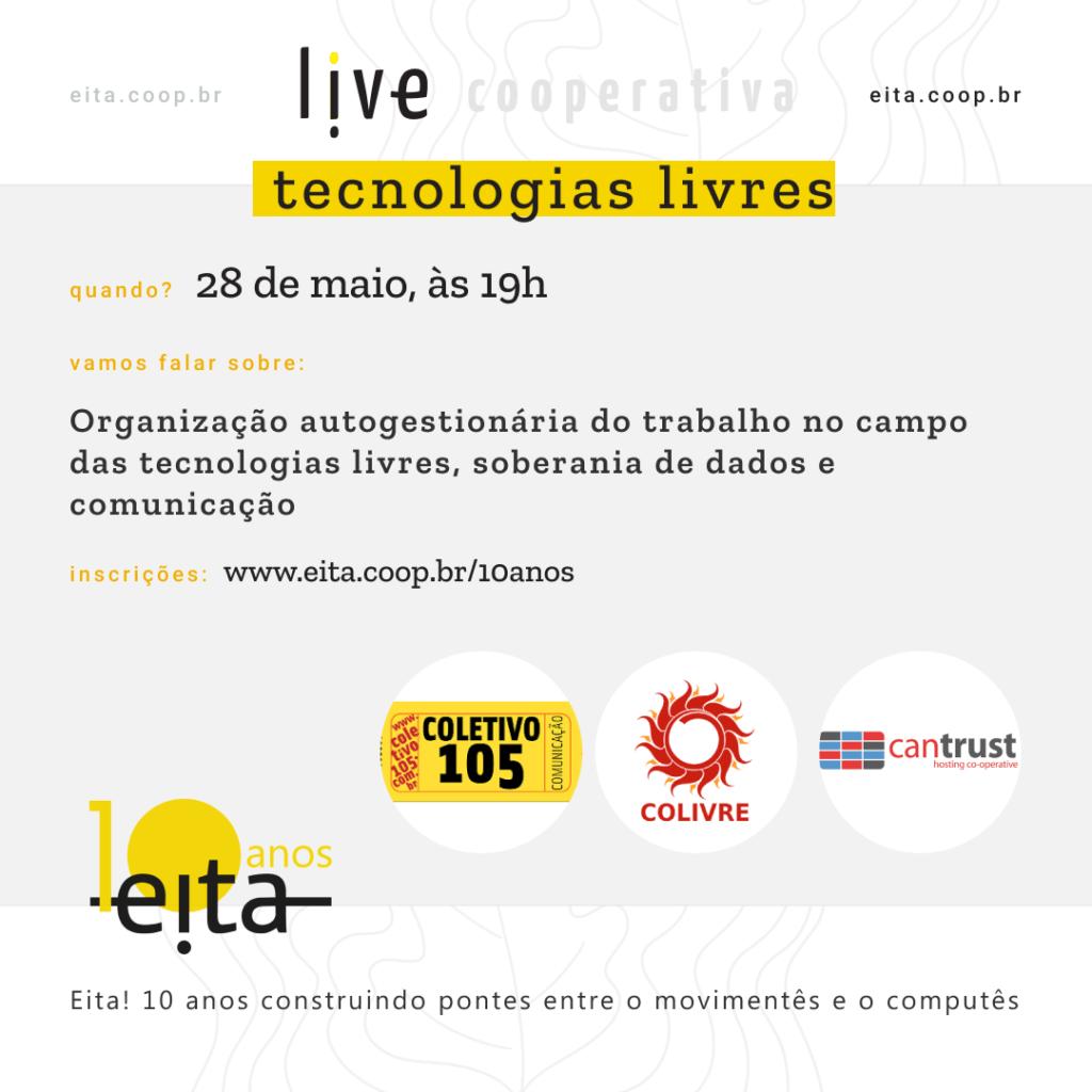 #LiveCOOPERATIVA: Organização autogestionária do trabalho no campo das tecnologias livres, soberania de dados e comunicação